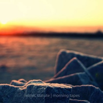 Relmic-Statute-Morning-Tapes album cover