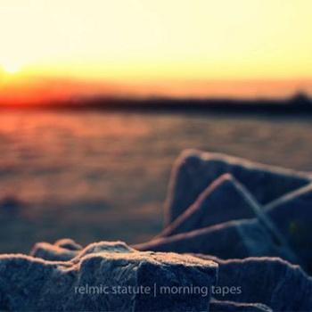 Relmic-Statute-Morning-Tapes album cover