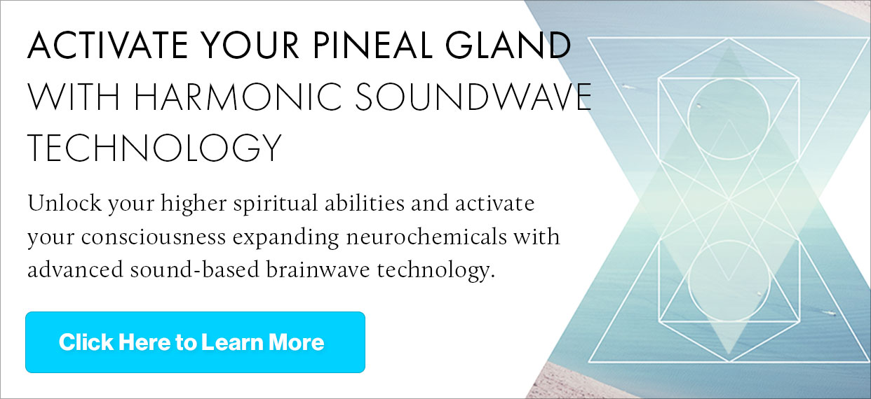 10 Powerful Ancient Practices For Pineal Gland Activation